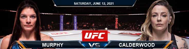 UFC 263 Murphy vs Calderwood 06-12-2021 Picks Predictions and Previews