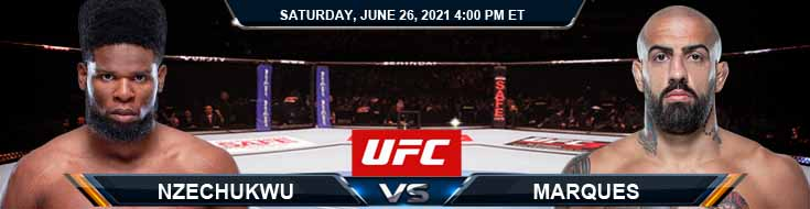 UFC Fight Night 190 Nzechukwu vs Marques 06-26-2021 Previews Spread and Fight Analysis