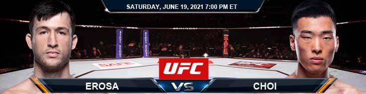 UFC on ESPN 25 Erosa vs Choi 06-19-2021 Forecast Tips and Results