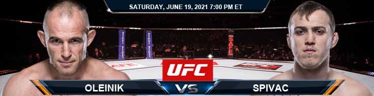 UFC on ESPN 25 Oleinik vs Spivac 06-19-2021 Picks Predictions and Previews