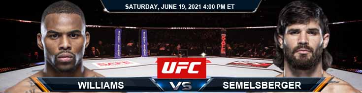 UFC on ESPN 25 Williams vs Semelsberger 06-19-2021 Analysis Odds and Picks