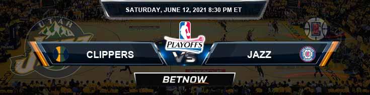 Utah Jazz vs Los Angeles Clippers 6-12-2021 Spread Picks and Previews