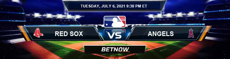 Boston Red Sox vs Los Angeles Angels 07-06-2021 Tips Forecast and Baseball Betting