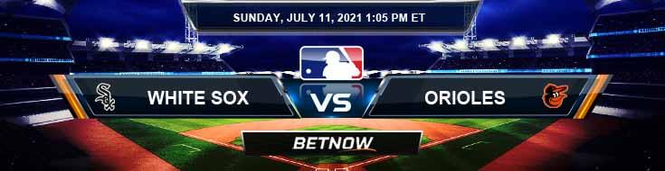 Chicago White Sox vs Baltimore Orioles 07-11-2021 Predictions Previews and Spread