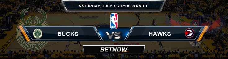 Milwaukee Bucks vs Atlanta Hawks 7-3-2021 NBA Picks and Previews
