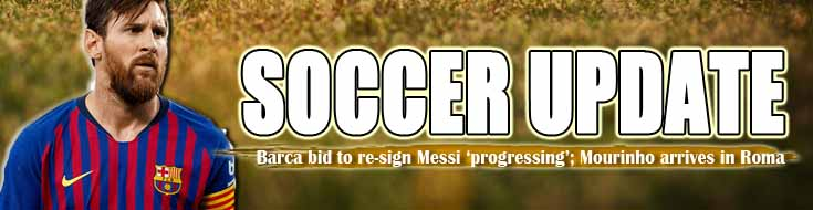Soccer Update Barca Bid to Re-sign Lionel Messi 'Progressing' Mourinho Arrives in Roma