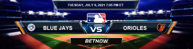 Toronto Blue Jays vs Baltimore Orioles 07-06-2021 Forecast Baseball Betting and Analysis