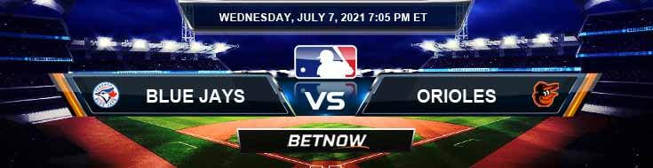 Toronto Blue Jays vs Baltimore Orioles 07-07-2021 MLB Baseball Tips and Forecast