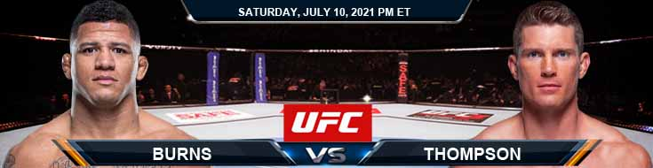UFC 264 Burns vs Thompson 07-10-2021 Picks Predictions and Previews