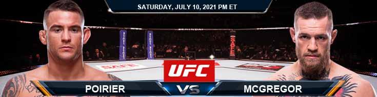 UFC 264 Poirier vs McGregor 07-10-2021 Odds Picks and Predictions