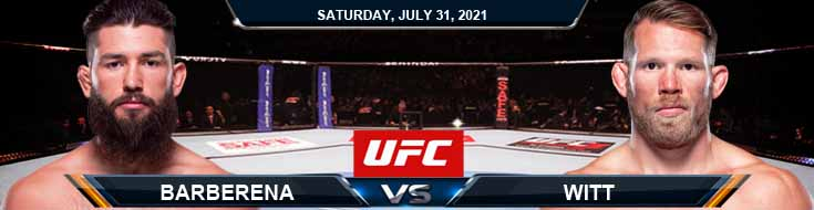 UFC ON ESPN 28 Barberena vs Witt 07-31-2021 Fight Analysis Forecast and Tips