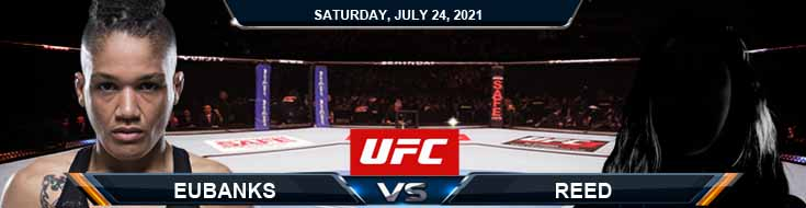 UFC on ESPN 27 Eubanks vs Reed 07-24-2021 Predictions Previews and Spread