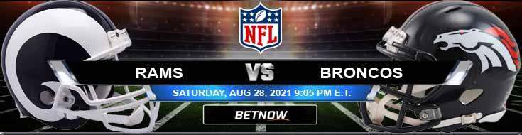 A NFL Preseason Game Between Los Angeles and Denver 08-28-2021 for Week 3 Analysis