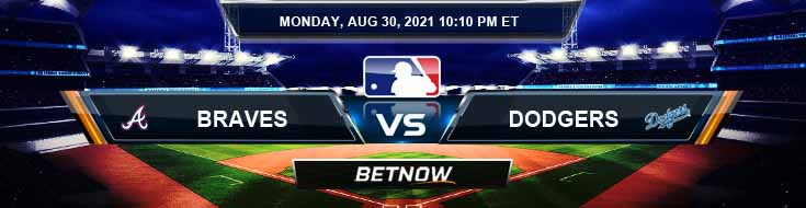 Atlanta Braves vs Los Angeles Dodgers 08-30-2021 Predictions MLB Preview and Spread