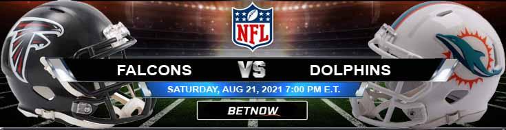 Atlanta Falcons vs Miami Dolphins 08-21-2021 Odds Picks and Predictions