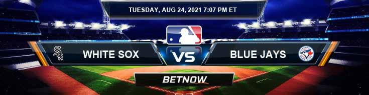 Chicago White Sox vs Toronto Blue Jays 08-24-2021 Baseball Tips Forecast and Analysis