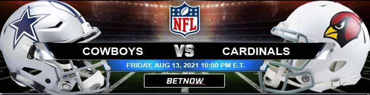 Dallas Cowboys vs Arizona Cardinals 08-13-2021 Tips Forecast and Analysis