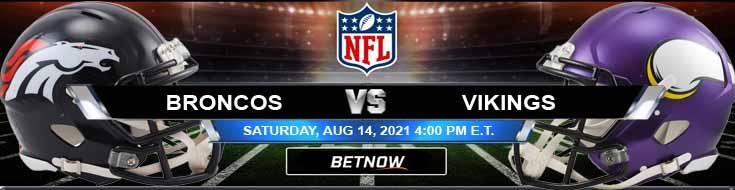 Denver Broncos vs Minnesota Vikings 08-14-2021 Forecast Analysis and Football Betting