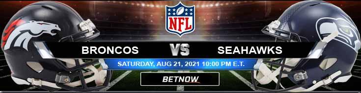 Denver Broncos vs Seattle Seahawks 08-21-2021 Forecast Analysis and Football Betting