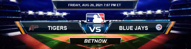 Detroit Tigers vs Toronto Blue Jays 08-20-2021 Odds Betting Picks and Predictions