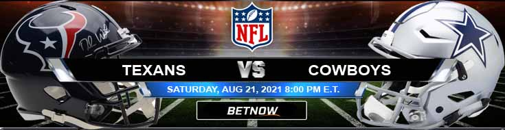 Houston Texans vs Dallas Cowboys 08-21-2021 NFL Spread Game Analysis and Tips