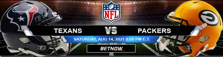 Houston Texans vs Green Bay Packers 08-14-2021 Previews Spread and Game Analysis
