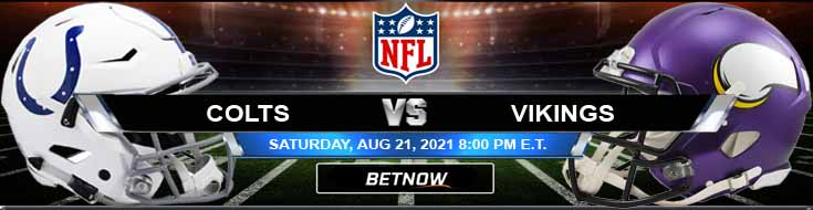 Indianapolis Colts vs Minnesota Vikings 08-21-2021 Game Analysis Tips and Forecast