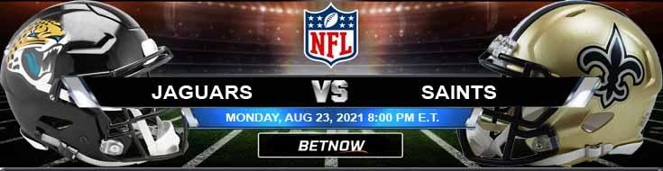 Jacksonville Jaguars vs New Orleans Saints 08-23-2021 NFL Odds Previews and Picks