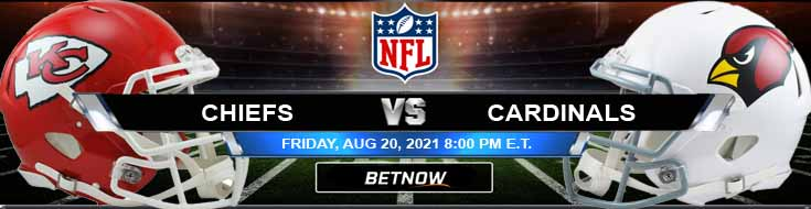 Kansas City Chiefs vs Arizona Cardinals 08-20-2021 Tips Forecast and Analysis