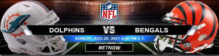 Miami Dolphins vs Cincinnati Bengals 08-29-2021 Preseason Week 3 Game Analysis and Betting Tips