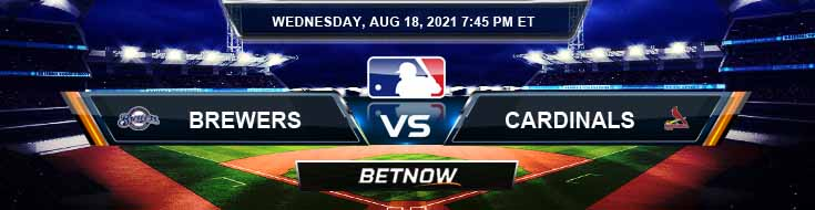 Milwaukee Brewers vs St. Louis Cardinals 08-18-2021 Forecast Analysis and Odds
