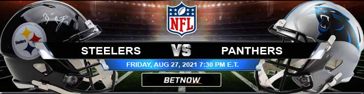 NFL 2021 Preseason Odds, Picks and Predictions for Steelers vs Panthers 08-27-2021