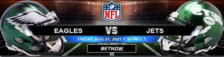 NFL 2021 Preseason Week 3 Betting Picks Philadelphia vs New York 08-27-2021 at MetLife Stadium