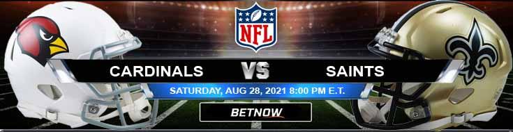 NFL Preseason 2021 Game Arizona Cardinals vs New Orleans Saints 08-28-2021 Betting Forecast at Caesars Superdome