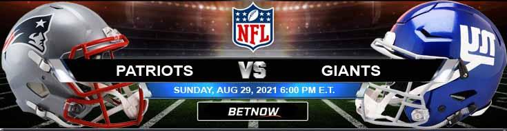 NFL Preseason Game New England Patriots vs New York Giants 08-29-2021 Week 3 Odds Picks and Betting Tips