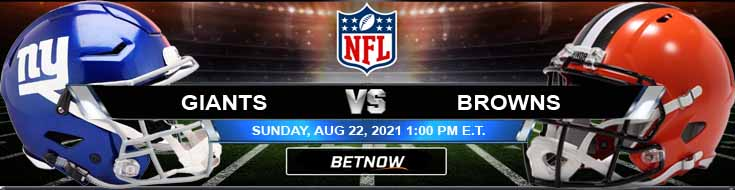 New York Giants vs Cleveland Browns 08-22-2021 NFL Previews Tips and Game Analysis
