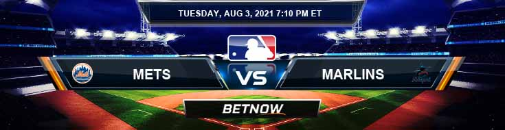 New York Mets vs Miami Marlins 08-03-2021 MLB Preview Spread and Game Analysis