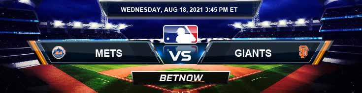 New York Mets vs San Francisco Giants 08-18-2021 Betting Picks Predictions and MLB Preview