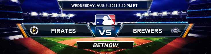 Pittsburgh Pirates vs Milwaukee Brewers 08-04-2021 Baseball Tips Forecast and Analysis
