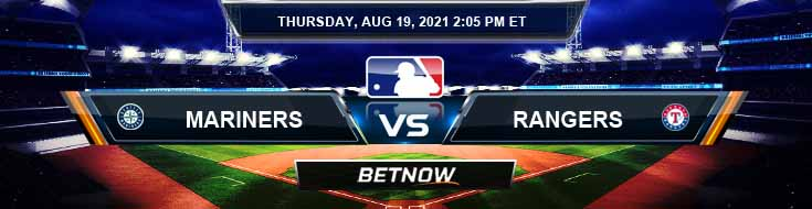 Seattle Mariners vs Texas Rangers 08-19-2021 Analysis Odds and Betting Picks