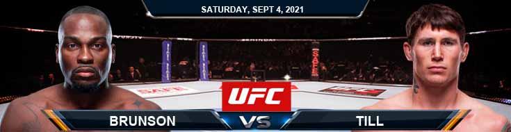 UFC Fight Night 191 Brunson vs Till 09-04-2021 Spread Fight Analysis and Forecast