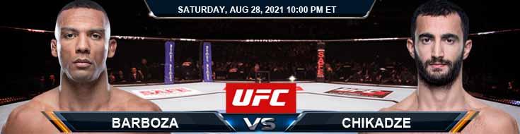 UFC Fight Night 30 Barboza vs Chikadze 08-28-2021 Picks Predictions and Previews