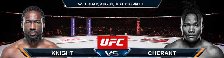 UFC ON ESPN 29 Knight vs Cherant 08-21-2021 Odds Picks and Predictions