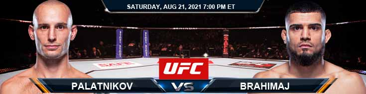 UFC ON ESPN 29 Palatnikov vs Brahimaj 08-21-2021 Predictions Previews and Spread