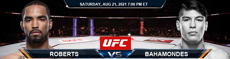 UFC ON ESPN 29 Roberts vs Bahamondes 08-21-2021 Picks Predictions and Previews