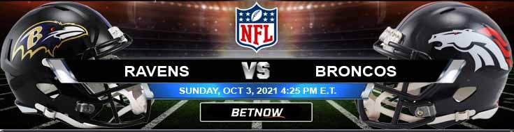 Baltimore Ravens vs Denver Broncos 10-03-2021 NFL Picks and Forecast