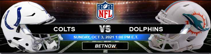 Best Game Analysis for Week 4 NFL Football Betting Indianapolis Colts vs Miami Dolphins 10-03-2021