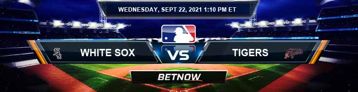 Chicago White Sox vs Detroit Tigers 09-22-2021 Forecast Analysis and Odds
