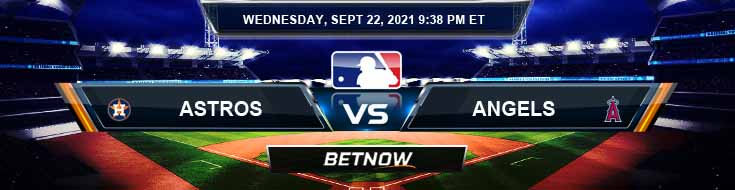 Houston Astros vs Los Angeles Angels 09-22-2021 Tips Betting Forecast and Analysis
