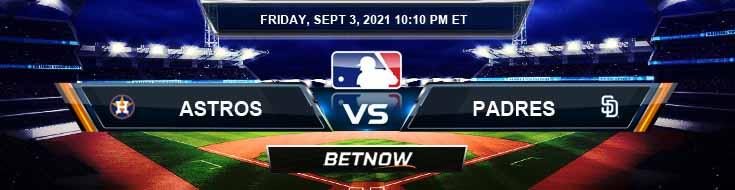 Houston Astros vs San Diego Padres 09-03-2021 Game Analysis Baseball Tips and Forecast